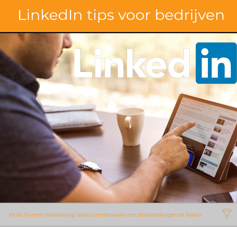 LinkedIn tips voor bedrijven